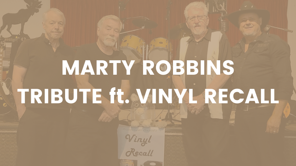 Marty Robbins Tribute with Vinyl Recall